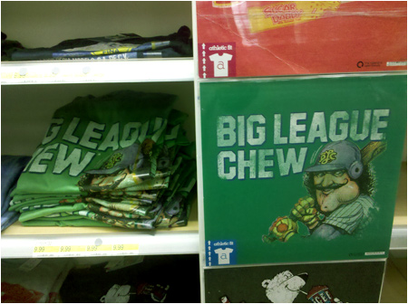 Big League Chew t-shirts at Target with classic phallus-faced baseball player art! Certainly gives 'play ball!' a whole new meaning.