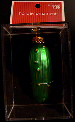 Behold the Christmas Pickle! A tradition truly meant for I-Mockery!