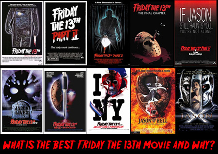 The Great Debate: What is the best Friday the 13th movie?
