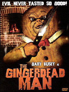 The Gingerdead Man - starring Gary Busey!