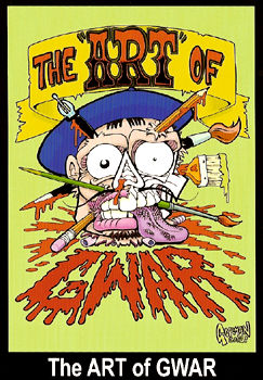The ART of GWAR!