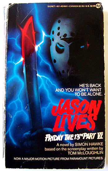 The Friday the 13th, part VI: Jason Lives movie adaptation paperback novel!
