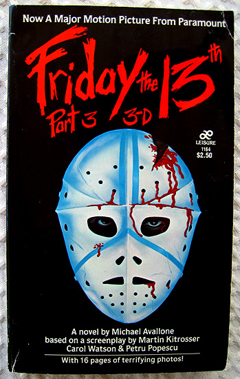 The Friday the 13th, part 3: 3-D movie adaptation paperback novel!