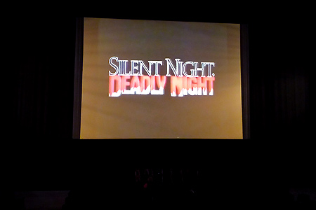 Various clips and trailers played beforehand, including Silent Night, Deadly Night!