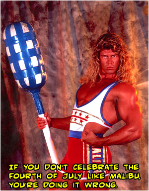 The new American Gladiators have NOTHING on Malibu. He's American as apple pie!