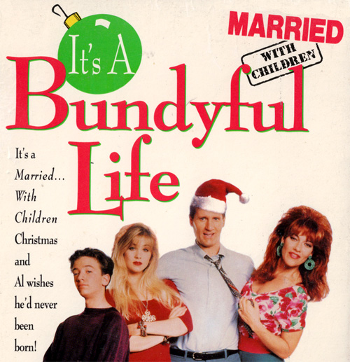 Married With Children Christmas.I Mockery Com The Married With Children It S A Bundyful